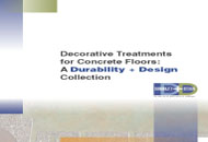 Decorative Treatments for Concrete Floors: A <em>Durability + Design</em> Collection
