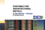 Coatings for Architectural Metals: A <em>Durability + Design</em> Collection