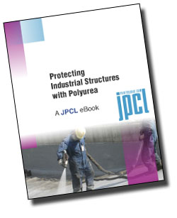 Protecting Industrial Structures with Polyurea: A JPCL eBook