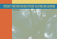 Specialty Function Coating Systems: Selecting and Sourcing
